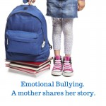 What one mum has learnt about emotional bullying
