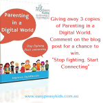 "Giving Away 3 copies of ""Parenting in a Digital World: Stop fighting, start connecting"""