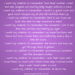 Parenting: What would you like your children to remember most about you?